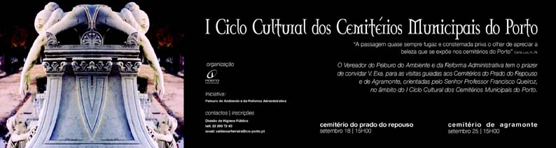 An invitation to the guided tours promoted by the Oporto Municipality in 2004